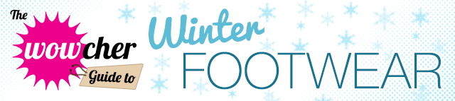 Wowcher-guide-to-winter-footwear