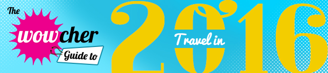Wowcher-guide-to-travel-in-2016