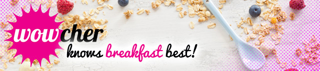wowcher-knows-breakfast-best