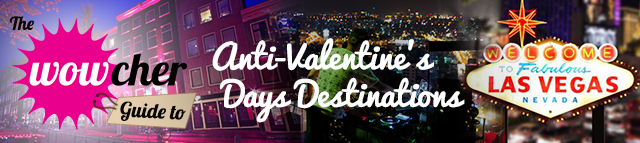 Anti-valentines day destinations