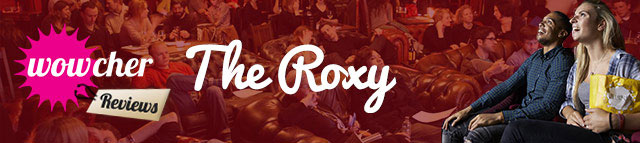 Wowcher-Reviews-The-Roxy
