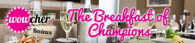 Wowcher-Reviews-Breakfast-of-champions