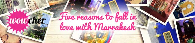 five-resons-to-fall-in-love-with-marrakesh banner