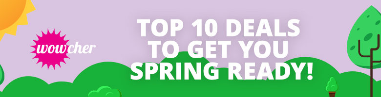 top 10 deals to get you spring ready